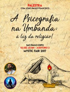 Psicografia na Umbanda será tema de palestra em dezembro