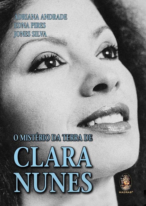 Clara Nunes é tema de livro e samba enredo