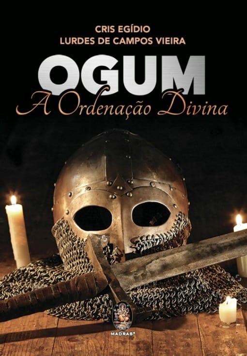 Ogum A Ordenação Divina, Madras Editora