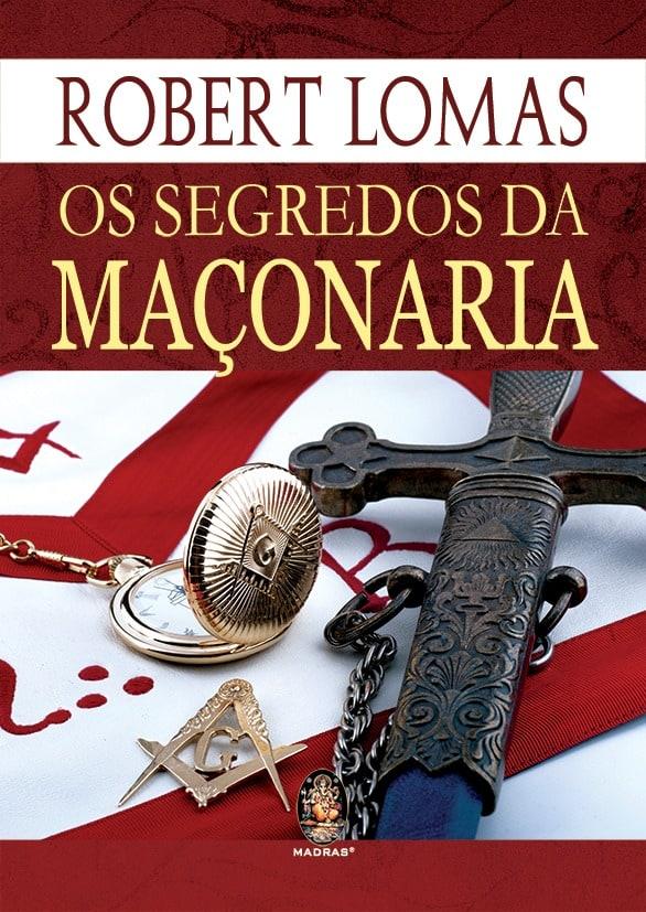 Os Segredos da Maçonaria - Editora Madras