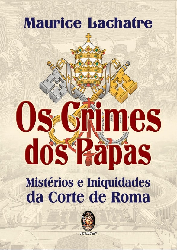 Os Crimes dos Papas - Editora Madras 2