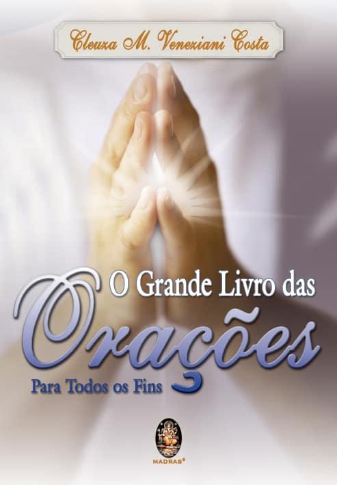 O Grande Livro das Orações: para ter em casa 1